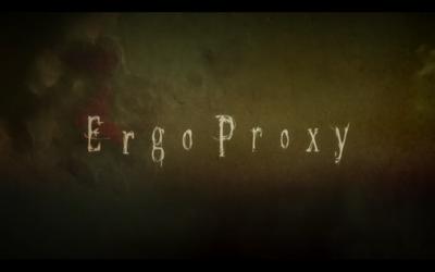 Ergoproxy