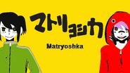 Gladys Chong Senmi and Yuki-Matryoshka