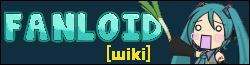 Fanloids Wiki