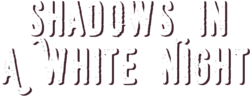 Shadows in a White Night logo