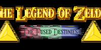 The Legend of Zelda: The Fused Destinies