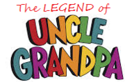 The Legend of Uncle Grandpa