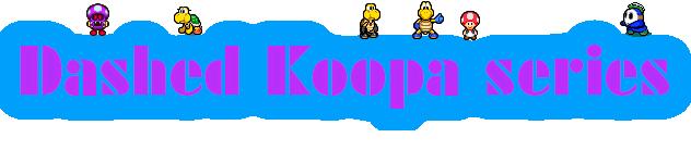 File:Dashed Koopa series.png