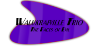 Walukrafville Trio: The Faces of Evil
