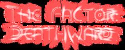 TheFactorDeathward