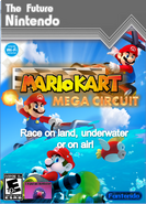 Mario Kart Mega Circuit - The Future Nintendo