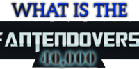 What is the Fantendoverse 40K?