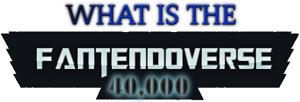 Fantendoverse40k