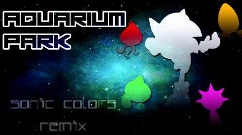 Sonic Colors - Aquarium Park - Remix