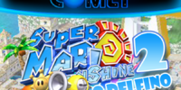 Super Mario Sunshine 2: Return to Delfino