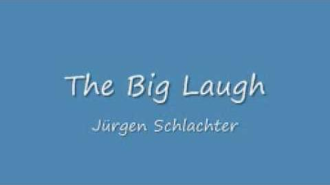 The Big Laugh - Jürgen Schlachter-0