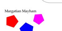 Margatian Mayhem