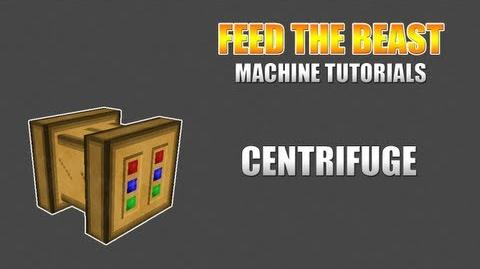 Feed The Beast Machine Tutorials Centrifuge (Forestry)