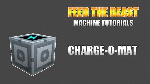 Feed The Beast Machine Tutorials Charge O Mat