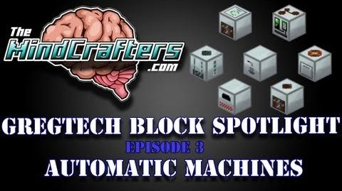 GregTech Block Spotlight Episode 3 - Automatic Machines-1
