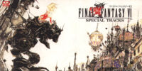 Final Fantasy VI Special Tracks