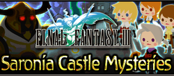 Final Fantasy III Event - Saronia Castle Mysteries Brigade