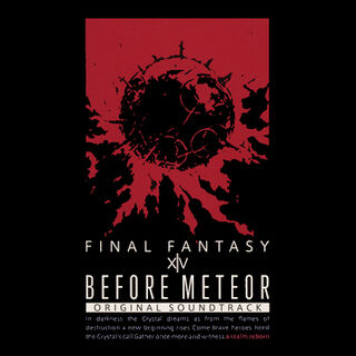 <i>Before Meteor: Final Fantasy XIV Original Soundtrack</i>