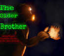 (Creepypasta)The Older Brother