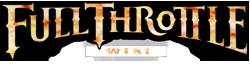 Full Throttle Wiki