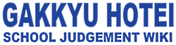 Gakkyu Hotei: School Judgement Wiki