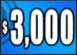 $3,000 (Whammy!)