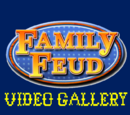 Family Feud/Video Gallery