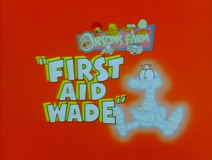 First Aid Wade Title Card