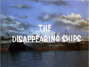 Disappearing Ships