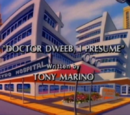 Doctor Dweeb, I Presume
