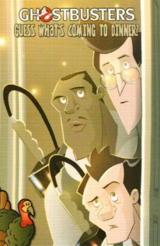 File:GhostbustersGuessWhatsComingToDinnerNotCover.jpg