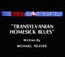 Transylvanian Homesick Blues