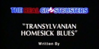 Transylvanian Homesick Blues