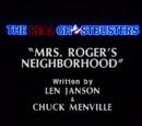 Mrs. Roger's Neighborhood