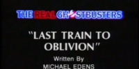 Last Train to Oblivion