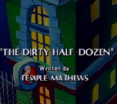 The Dirty Half-Dozen