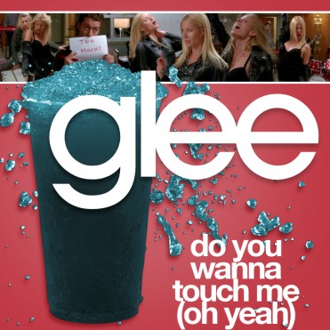 File:371px-Glee - do you wanna touch.jpg