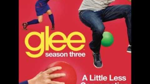 Glee - A Little Less Conversation