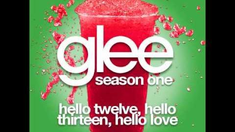 Glee - Hello 12, Hello 13, Hello Love