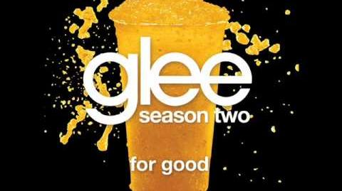 Glee - For Good (Acapella)