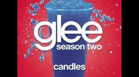 Glee - Candles (W LYRICS)