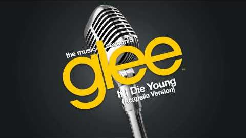Glee - If I Die Young - Acapella Version