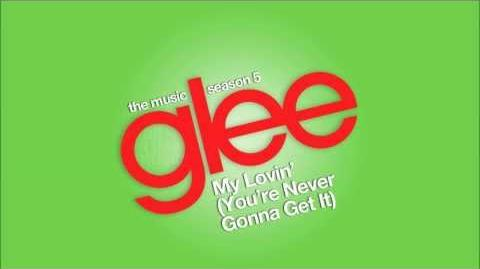 My Lovin' (You're Never Gonna Get It) Glee HD FULL STUDIO
