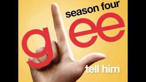 Glee - Tell Him (DOWNLOAD MP3 LYRICS)