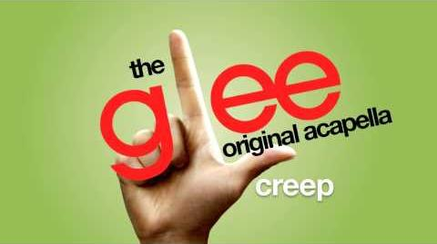 Glee - Creep - Acapella Version