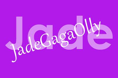 Jade JadeGagaOlly