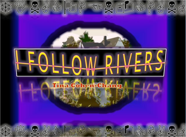 File:I FOLLOW RIVERS.png