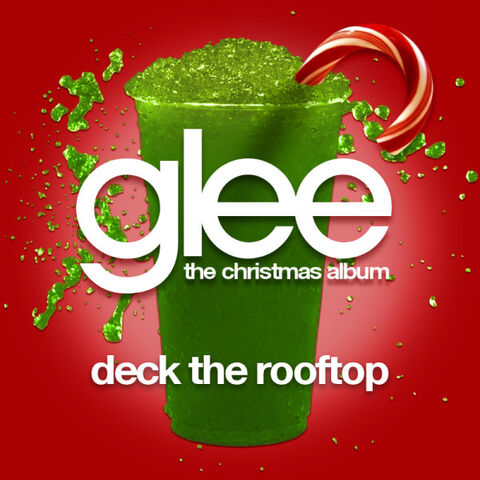 File:Glee-Deck-the-Rooftop-Official-Single-Cover.jpg
