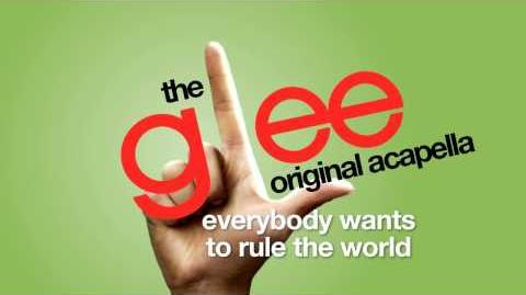 Glee - Everybody Wants To Rule The World - Acapella Version