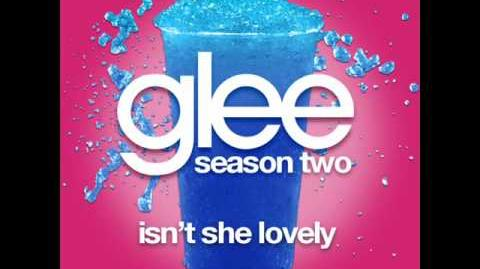 Isn't She Lovely -- Glee Cast Full Song